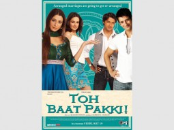 First Look Of The Movie Toh Baat Pakki