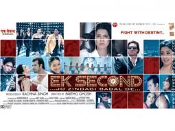 First Look Of The Movie Ek Second... Jo Zindagi Badal De?