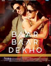 First Look Of The Movie Baar Baar Dekho