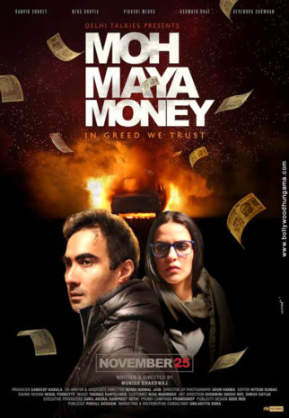 First Look Of The Movie Moh Maya Money