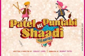 First Look Of The Movie,Patel Ki Punjabi Shaadi