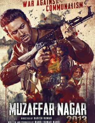 First Look Of The Movie Muzaffarnagar 2013