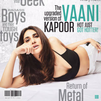 Vaani Kapoor On The Cover Of FHM, Sep 2017