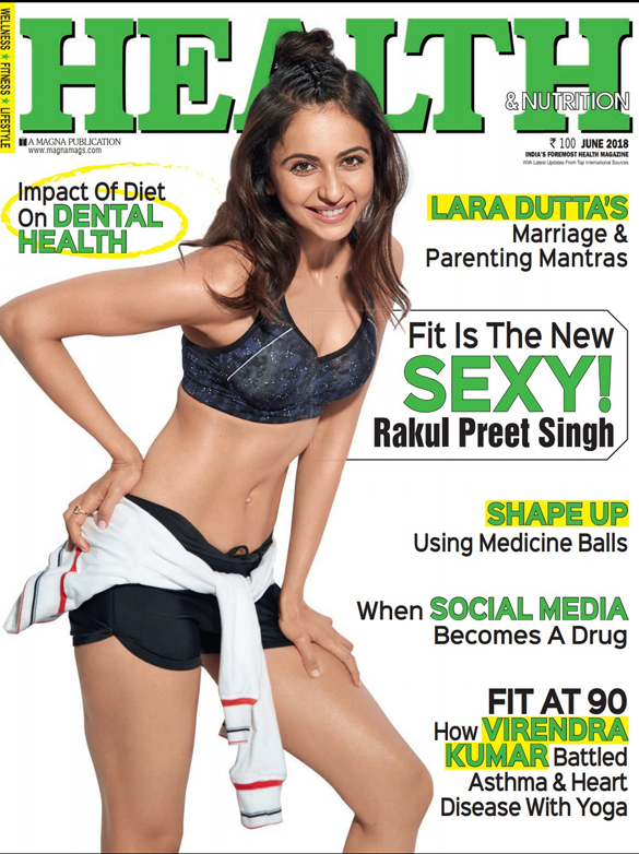Rakul Preet Singh On The Cover Of Health & Nutrition, June 2018