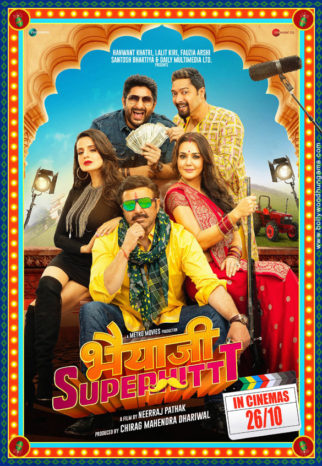 First Look Of The Movie Bhaiaji Superhittt